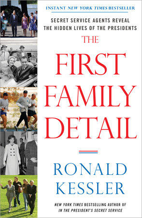 "Image result for ""The First Family Detail"" by Ronald Kessler"