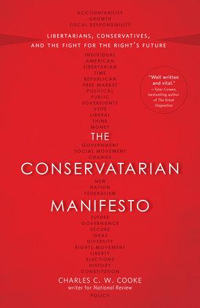 The Conservatarian Manifesto