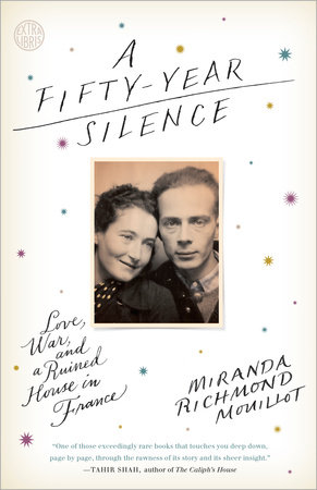A Fifty-Year Silence by Miranda Richmond Mouillot