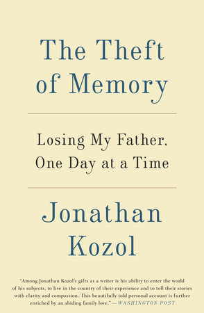 The Theft of Memory by Jonathan Kozol