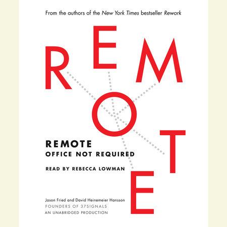 Remote by Jason Fried and David Heinemeier Hansson