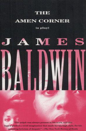 The Amen Corner by James Baldwin