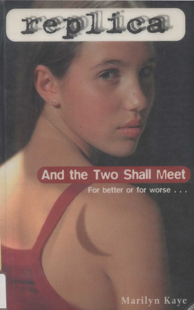 And the Two Shall Meet by Marilyn Kaye
