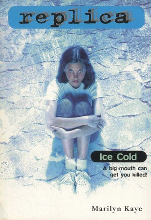 Ice Cold by Marilyn Kaye
