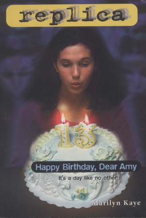 Happy Birthday, Dear Amy by Marilyn Kaye