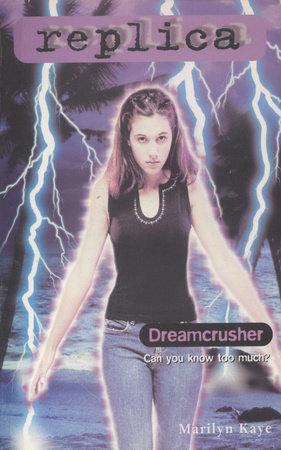 Dreamcrusher by Marilyn Kaye