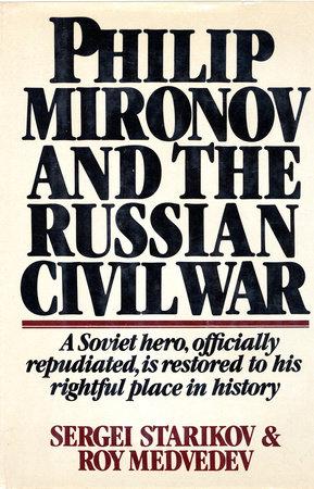 Philip Mironov and the Russian Civil War by Sergei Starikov