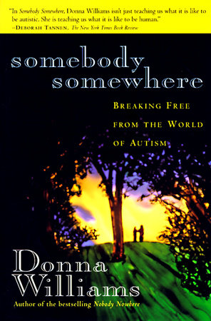 Somebody Somewhere: by Donna Williams