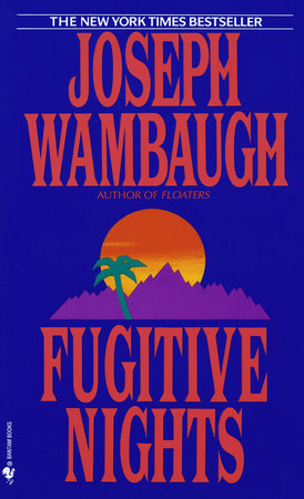 Fugitive Nights by Joseph Wambaugh