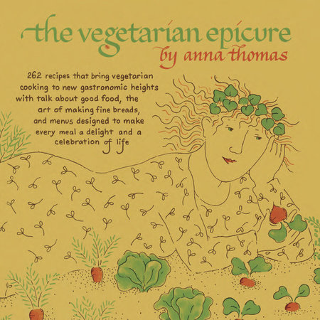 The Vegetarian Epicure by Anna Thomas