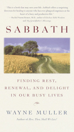 Sabbath by Wayne Muller