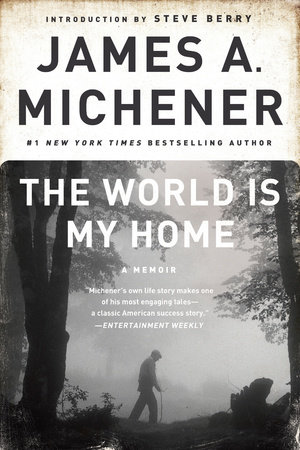 The World is My Home by James A. Michener