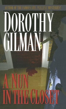 NUN IN THE CLOSET by Dorothy Gilman