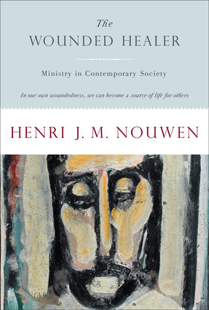 The Wounded Healer by Henri Nouwen