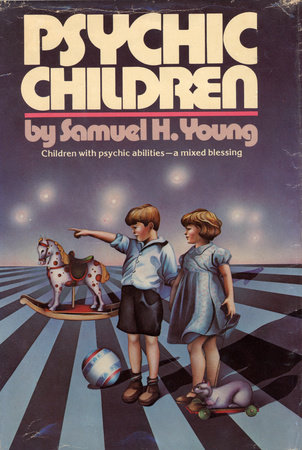 Psychic Children by Samuel H. Young
