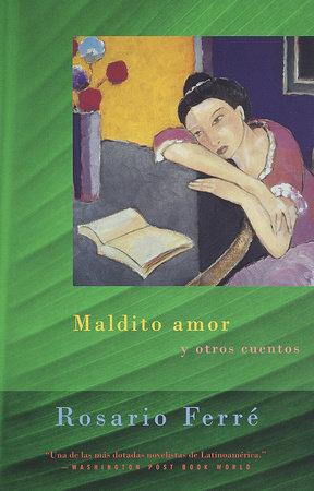 Maldito amor by Rosario Ferré