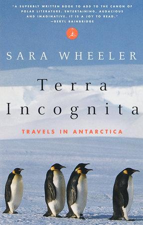 Terra Incognita by Sara Wheeler