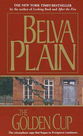The Golden Cup by Belva Plain