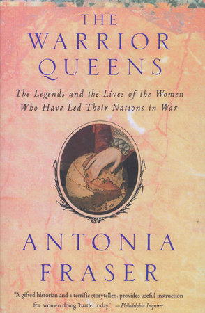 Warrior Queens by Antonia Fraser