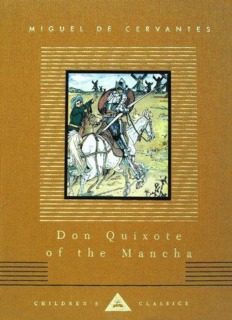 Don Quixote of the Mancha by Miguel de Cervantes