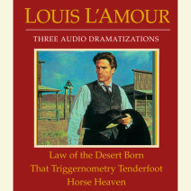 Law of the Desert Born/That Triggernometry Tenderfoot/Horse Heaven Cover