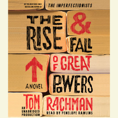 The Rise & Fall of Great Powers cover