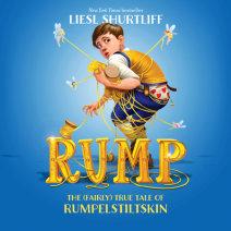 Rump: The (Fairly) True Tale of Rumpelstiltskin Cover