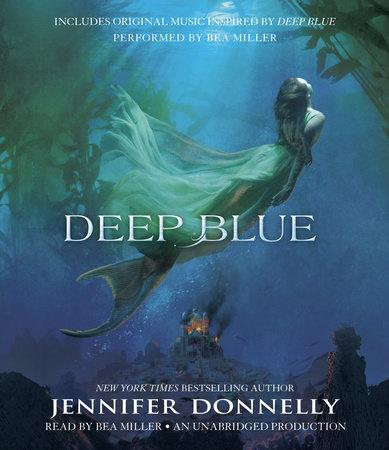 Waterfire Saga, Book One: Deep Blue cover