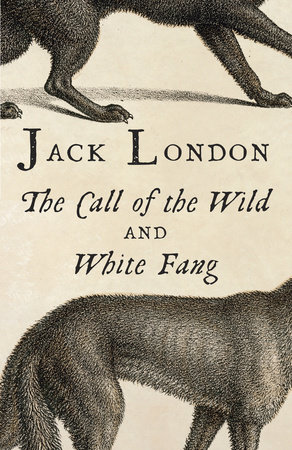 The cover of the book The Call of the Wild and White Fang