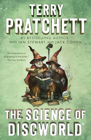 The Science of Discworld by Terry Pratchett, Ian Stewart and Jack Cohen