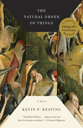 The Natural Order of Things by Kevin P. Keating