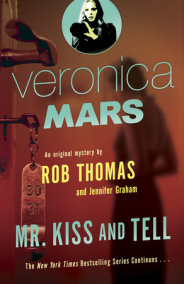 Veronica Mars (2): An Original Mystery by Rob Thomas