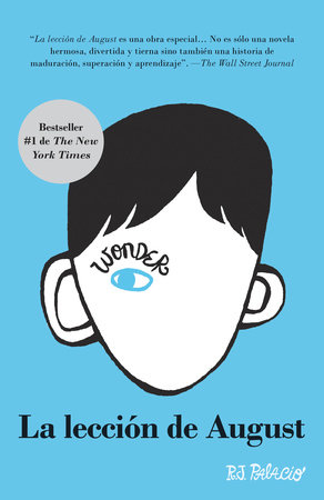 La Leccion De August by R. J. Palacio