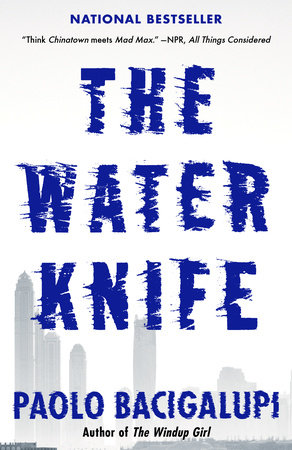 The Water Knife Book Cover Picture