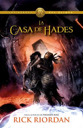 La casa de Hades by Rick Riordan