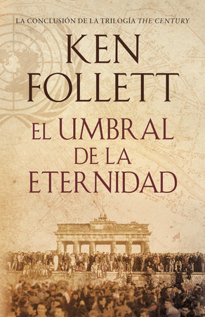 El umbral de la eternidad by Kenneth M. Follett