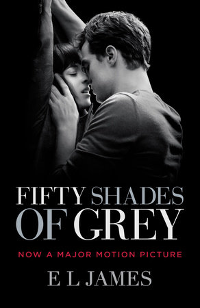 Fifty Shades of Grey (Movie Tie-in Edition) by E L James