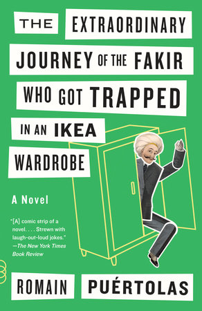The Extraordinary Journey of the Fakir Who Got Trapped in an Ikea Wardrobe