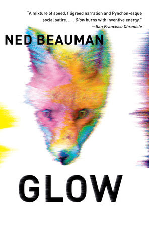 Glow by Ned Beauman