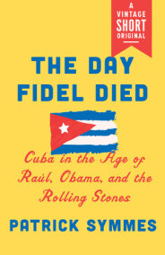 The Day Fidel Died