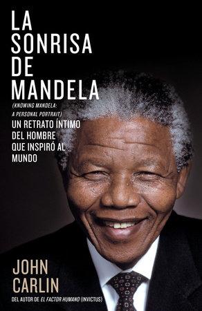 La sonrisa de Mandela by John Carlin