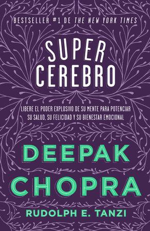 Supercerebro by Deepak Chopra