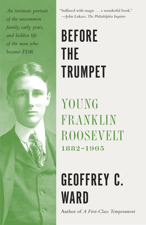 Before the Trumpet by Geoffrey C. Ward
