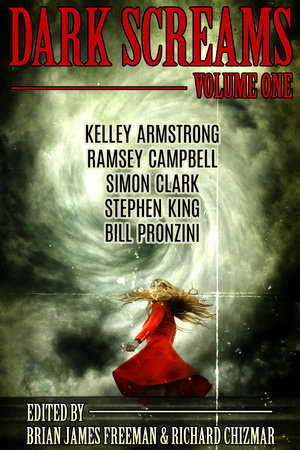 Dark Screams: Volume One by Stephen King, Kelley Armstrong and Bill Pronzini