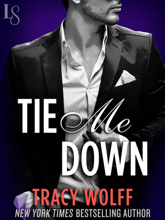 Tie Me Down by Tracy Wolff