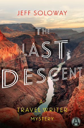 The Last Descent by Jeff Soloway