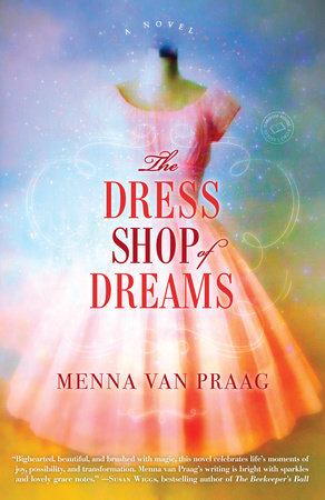 The Dress Shop of Dreams by Menna van Praag