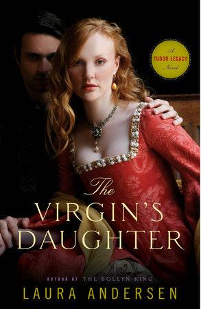 The Virgin's Daughter by Laura Andersen