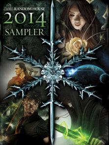 DEL REY AND BANTAM BOOKS 2014 SAMPLER