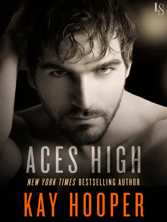 Aces High by Kay Hooper